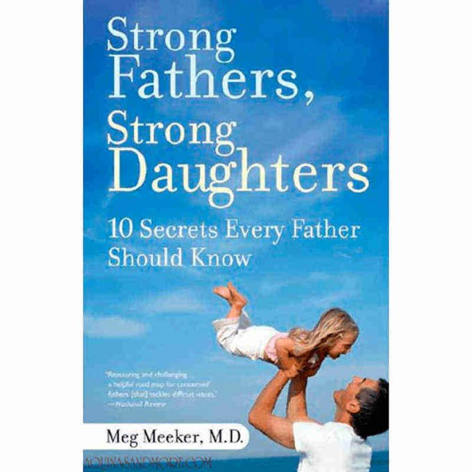 strong fathers strong daughters book